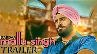Mallu Singh - Sardar Mallu Singh | Official Trailer | 2013 | Daddy Mohan Record | Upcoming Punjabi Movie