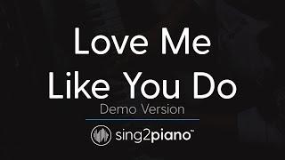 Love Me Like You Do Piano Karaoke Demo Ellie Goulding