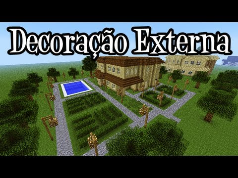 Tutoriais Minecraft: Decoração Externa da Grande Mansão