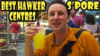 Top 9 Best Hawker Centres in Singapore