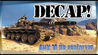 World of Tanks \ Divácký Replay \  AMX 30 PROTOTYPE \ DECAP!