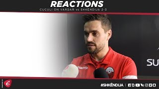 Vardar vs Shkndija 2-3: Cuculis post match reaction