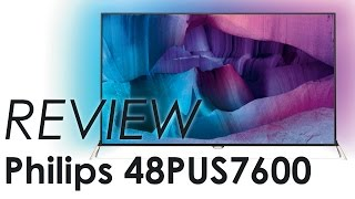 Philips 48PUS7600 UHD TV review