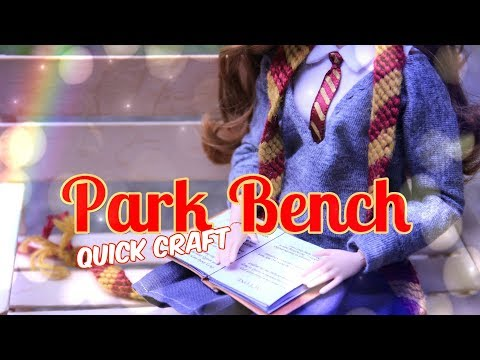 DIY - How To Make: Doll Park Bench | Popsicle Stick Quick Craft