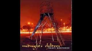 Midnight Children - Saafi Brothers – Midnight's Children - Full Album