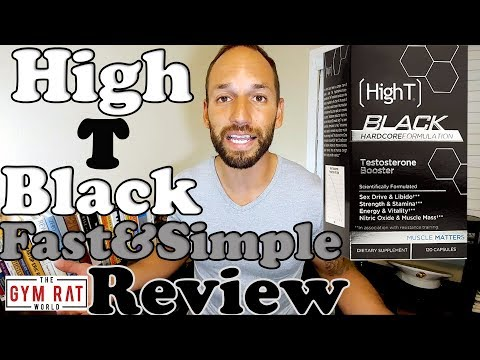 High T Black Testosterone Booster  Supplement Review