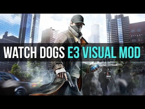 Watch Dogs Mod - E3 Bloom Effects / SweetFX / TheWorse Visual Mod / PC / Ultra Settings / 4K