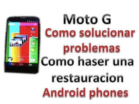Moto G: Como solucionar problemas - Como hacer una restauracion (Android phones)