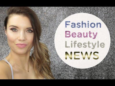Fashion Beauty Lifestyle NEWS | Trendy Ze świata Mody I Urody #5