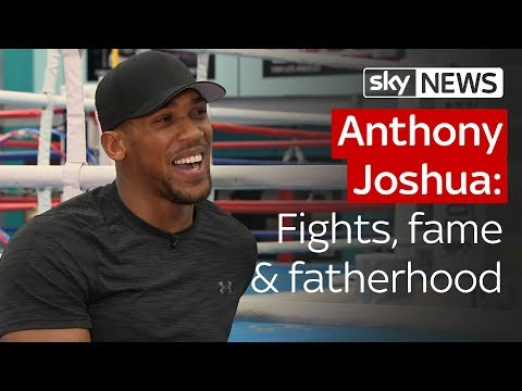 Exclusive: Anthony Joshua talks fights, fame and fatherhood