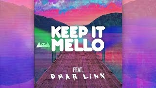 Marshmello Keep It Mello Feat Omar Linx