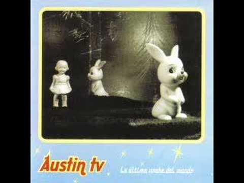 Austin Tv - Les Choses Sont Bizarres