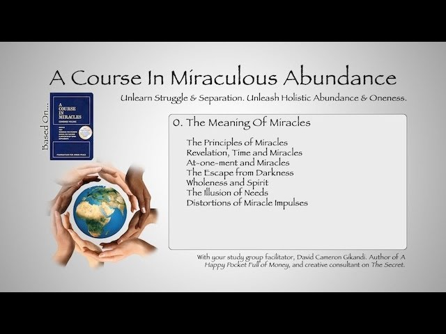 A Course In Miracles: The Meaning Of Miracles: Atonement And Miracles