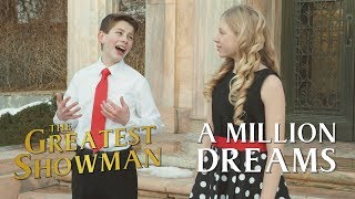 A Million Dreams From The Greatest Showman Micah Harmon Lyza Bull Of Ovcc