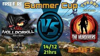 SUMMER CUP FREE FIRE - AKILLPORKILL X THE MURDERERS