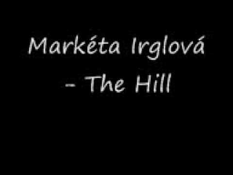 Marketa Irglova The Hill