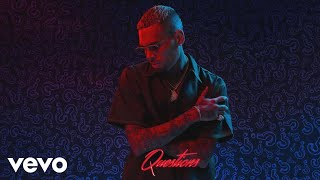 Chris Brown - Questions (Official Audio)