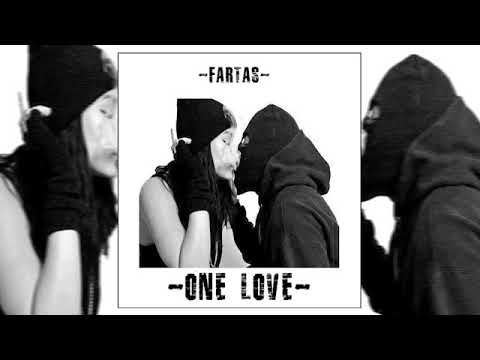 Fartas - One Love