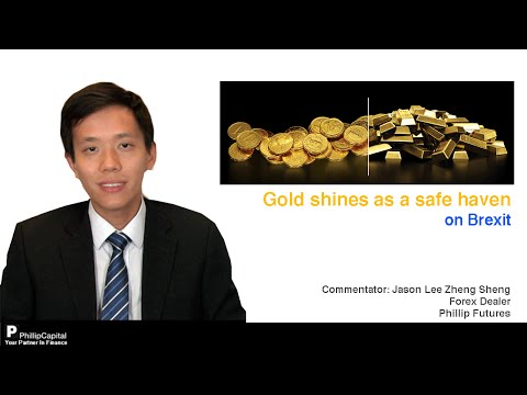 Gold shines as a safe haven on Brexit - PhillipCapital Market Watch