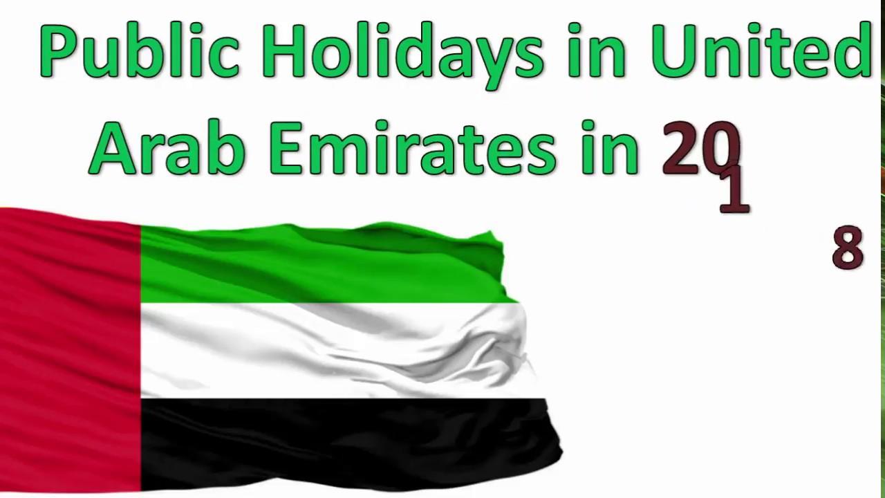 UAE Public Holidays 2018 - YouTube