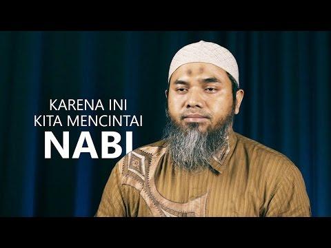 Serial Aqidah Islam 65: Karena Ini, Kita Mencintai Nabi - Ustadz Afifi Abdul Wadud