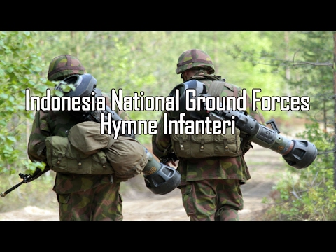 Indonesia National Ground Forces (Yonif) - Hymne Infanteri (Infantry Hymn)