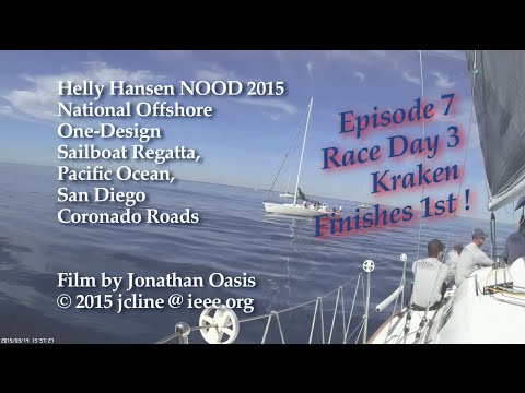 JonathanOasis 2015 San Diego NOOD Regatta [Ep. 7 of 7], on K
