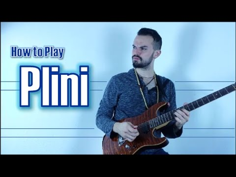 Plini Guitar Techniques And Concepts
