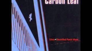 Watch Carbon Leaf American Tale video