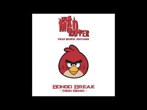 Madd Rapper - Bongo Break feat. Busta Rhymes (Tron Remix)