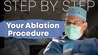 Getting an ablation for your atrial fibrillation? Watch a live procedure!
