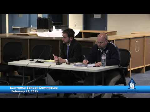 Lawrence School Committee February 12, 2015