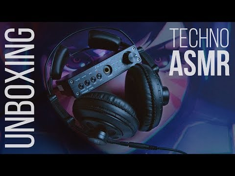 Techno-ASMR: My New Headphones and DAC/Amplifier | Unboxing-Review