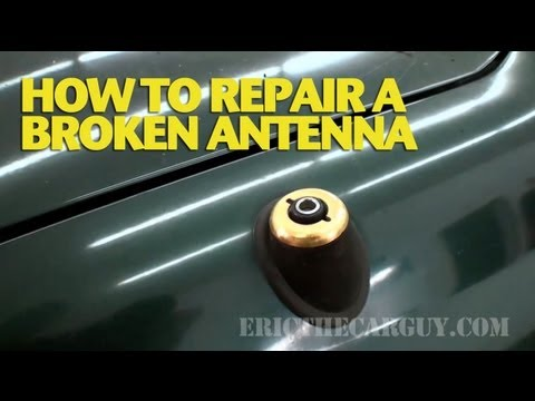 How To Repair A Broken Car Antenna -ericthecarguy video