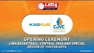 OPENING CEREMONY LIMA BASKETBALL:SEASON 6 KASKUS CENTRAL JAVA & YOGYAKARTA CONFERENCE 18 JULI 2018