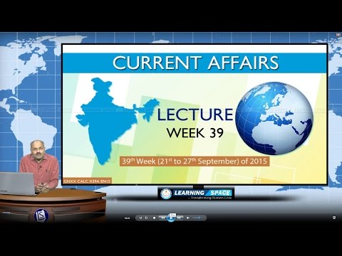 Current Affairs Lecture 39th Week (21st Sep to 27th Sep) of 2015