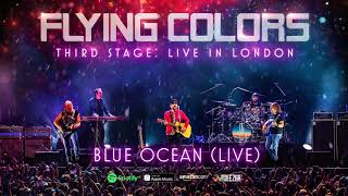 Flying Colors - Blue Ocean (Third Stage: Live In London)