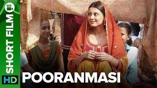 Pooranmasi  Short Film  Amrita Singh Parmeet Sethi