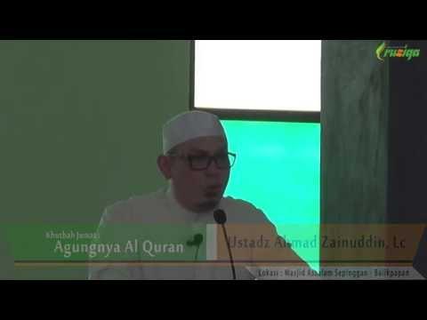 Ust. Ahmad Zainuddin - Agungnya Al Quran