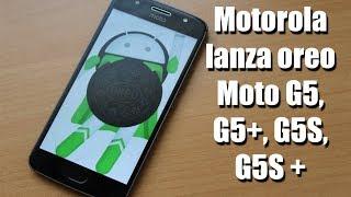 Moto G5, G5S, G5 Plus y G5S Plus empiezan a recibir android 8.1 Oreo