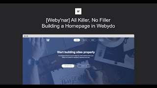 [Weby'nar] All killer, no filler: building a homepage in Webydo