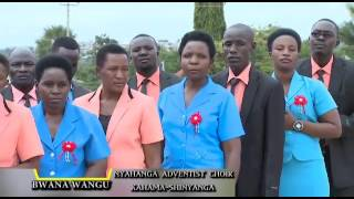 Nyahanga sda choir. Bwana wangu
