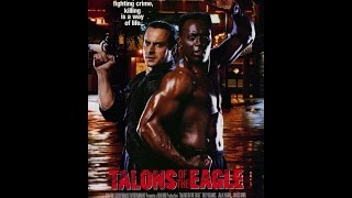 The Eagle - Talons of the Eagle (1992) Movie Review