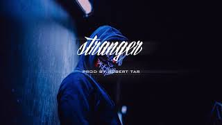 """Stranger"" - Trap/New School Instrumental Beat"