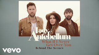 Lady Antebellum - What If I Never Get Over You (Behind The Scenes)