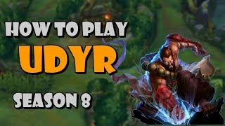 How to Play Udyr Jungle in Season 8 | League of Legends