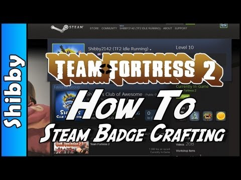 TF2 - How To Craft Steam Badges & Profile Update (Team Fortress & Steam)