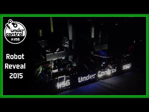 FRC Team Under Control 1156 2015 Robot: Reaver