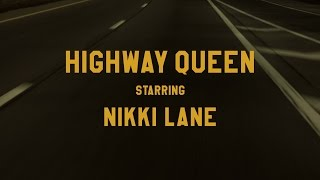 Nikki Lane Highway Queen