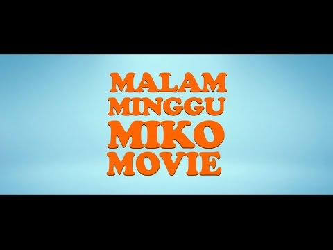 Trailer Malam Minggu Miko Movie (di Bioskop 11 Sept 2014) video
